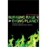 Burning Rage of a Dying Planet by Craig Rosebraugh