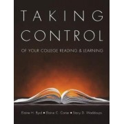 Taking Control of Your College Reading and Learning by Stacy D. Waddoups