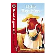 Little Red Hen: Read it yourself with Ladybird Level 1