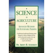 Science in Agriculture by Arden Anderson