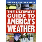 The AMS Weather Book by Jack Williams