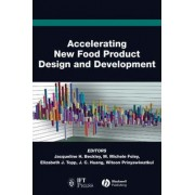 Accelerating New Food Product Design and Development by Jacqueline H. Beckley