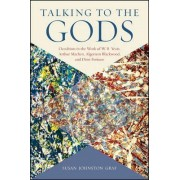 Talking to the Gods by Susan Johnston Graf