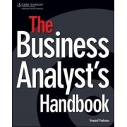 The Business Analyst's Handbook by Howard Podeswa