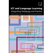ICT and Language Learning by Angela Chambers