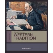 Sources of the Western Tradition: From the Renaissance to the Present Volume 2 by Marvin Perry
