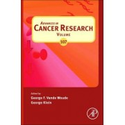 Advances in Cancer Research: Volume 107 by George F. Vande Woude