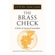 The Brass Check by Robert W. McChesney