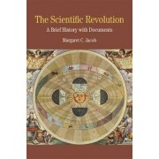 The Scientific Revolution by Margaret C. Jacob