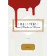 Killer Verse: Poems of Murder and Mayhem by Kurt Brown