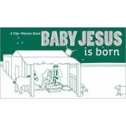 Baby Jesus is Born by Zonderkidz