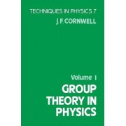 Group Theory in Physics: Volume 1 by J. F. Cornwell