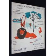 Cahier De Devoirs De Classe : J'aime Lire - Du Syllabaire À La Lecture Courante Et Progressive. Au Pays Des Lions : De La Lecture Au Français. Les Animaux Sauvages