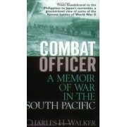 Combat Officer by Charles H. Walker