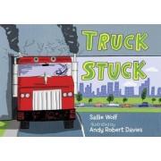 Truck Stuck by Sallie Wolf
