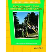 Content Area Readers: Two Villages: Two Hundred Years Apart by Dorothy Kauffman Ph.D.