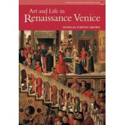 Art and Life in Renaissance Venice by Richard Losick