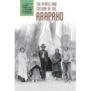 The People and Culture of the Arapaho