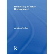 Redefining Teacher Development by Jonathan Neufeld