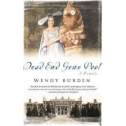 Dead End Gene Pool by Wendy Burden