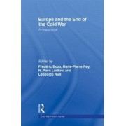 Europe and the End of the Cold War by Frederic Bozo