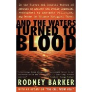 And the Waters Turned to Blood by Barker