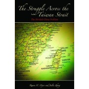 The Struggle across the Taiwan Strait by Ramon H. Myers