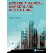 Modern Financial Markets & Institutions by Glen Arnold