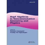 Hopf Algebras in Noncommutative Geometry and Physics by Stefaan Caenepeel