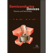 Semiconductor Devices Physics and Technology 3E by Simon M. Sze