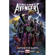Uncanny Avengers Volume 4: Avenge The Earth (marvel Now) by Rick Remender