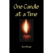 One Candle at a Time by MR Ron Berger