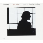 Muzica CD - ECM Records - Eleni Karaindrou: Medea
