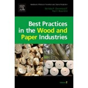 Handbook of Pollution Prevention and Cleaner Production: Best Practices in the Wood and Paper Industries v. 2 by Nicholas P. Cheremisinoff