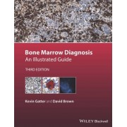 Bone Marrow Diagnosis by Kevin Gatter