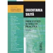 Executarea silita. Dificultati si solutii practice vol.1 - Evelina Oprina Vasile Bozesan