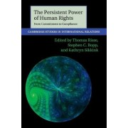 The Persistent Power of Human Rights by Thomas Risse