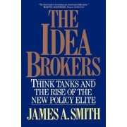 The Idea Brokers by James A. Smith