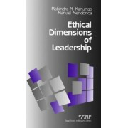 Ethical Dimensions of Leadership by Rabindra N. Kanungo