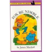 Fox Be Nimble by James Marshall