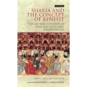 Sharia and the Concept of Benefit by Abdul Aziz bin Sattam