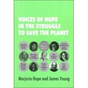 Voices of Hope in the Struggle to Save the Planet by Marjorie Hope