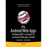 Pro Android Web Apps by Damon Oehlman