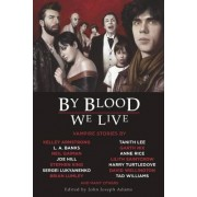 By Blood We Live by Stephen King