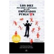 Chaves Jose Ramon Los Diez Pecados Capitales De Los Empleados Publicos