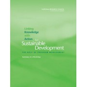 Linking Knowledge with Action for Sustainable Development by Roundtable on Science and Technology for Sustainability