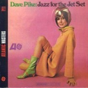 Dave Pike - Jazz Forthe Jet Set- Digi (0081227352721) (1 CD)