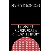 Japanese Corporate Philanthropy by Assistant Vice President Nancy R London