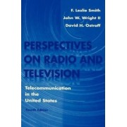 Perspectives on Radio and Television by F. Leslie Smith