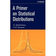 A Primer on Statistical Distributions by N. Balakrishnan